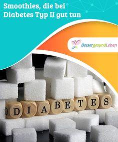 Smoothies, die bei #Diabetes Typ II gut tun  Diabetes Typ 2 ist eine #Volkskrankheit geworden. Im Gegensatz zum Typ 1 Diabetes wird diese Art von #Zuckerkrankheit im Laufe des Lebens erworben und ist (meist) nicht erblich. In den meisten Fällen (Typ 2b) hat der Betroffene diese Krankheit durch ungesunde Lebensweise selbst verursacht. Man kann daher auch selbst etwas dagegen tun. Wir stellen #Smoothies vor, die bei Diabetes Typ 2 gut tun.