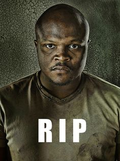 "RIP T-Dog!  In Memory Of The Best Character On ""The Walking Dead"" (SPOILERS)"