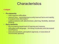 characteristics of dementia  Visit us on goimprovememory.com  Via  google images  #memory #memorys #memorylane #memorybox #memoryfoam #memories #memoryloss #improvememory #memoryday #memoryhelp #memorybook
