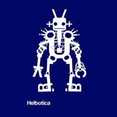 [LINK bit.ly/zkPbIL] Helbotica is one of a series of typographic illustrations based on Jonathan Yule's favorite sans-serif fonts. $22.50 #helvetica #robot #scifi #tshirt