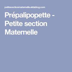 Prépalipopette - Petite section Maternelle
