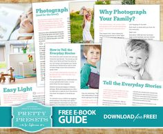 Photographing Your Kids! Free E-Book! Pretty Presets for Lightroom.