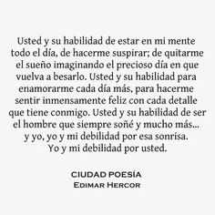 Poetry Quotes, Book Quotes, Words Quotes, Me Quotes, Cute Love Quotes, Love Quotes For Him, Short Spanish Quotes, Modern Philosophy, Quotes En Espanol