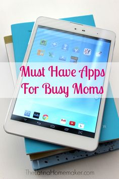 Must Have Apps For Busy Moms . A list of my top 7 apps for busy moms plus a look at my new tablet that comes with free TMobile data for life!