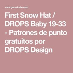 First Snow Hat / DROPS Baby 19-33 - Patrones de punto gratuitos por DROPS Design
