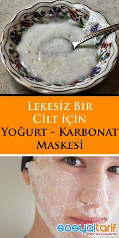 Yogurt and Carbonate Mask- Yoğurt ve Karbonat Maskesi the mask # Doğalmask to - Homemade Skin Care, Diy Skin Care, Healthy Beauty, Health And Beauty, Skin Care Routine For 20s, Facial Cleansers, Face Care, Beauty Skin, Beauty Makeup