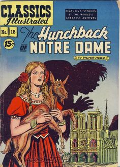 "Comic Book: ""The Hunchback of Notre Dame."" Classics Illustrated; #18; 1954"