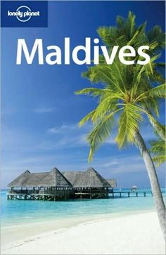 Lonely Planet Maldives. From our summer travel guides roundup. #moremagazine