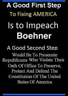 Republicans ... I VOTE FOR THAT!!! THROW THE BUMS IN JAIL!!