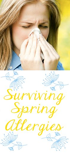 Coping strategies to get through the misery of springtime allergies.
