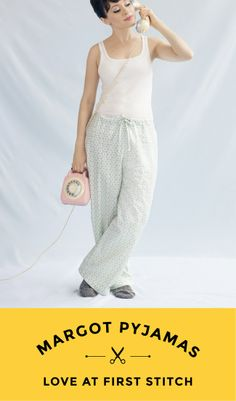 MARGOT PYJAMAS Sewing pattern from Love at First Stitch