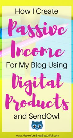 How I create passive income for my blog using digital products and SendOwl. Using this service allowed me to create four different income streams for my blog! Passive income ideas, side hustle, make money online