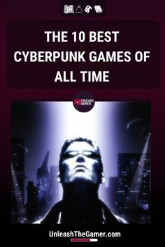 Whether you are a Cyberpunk rookie or you need a refresher, here you have a list of the best cyberpunk games of all time. Cyberpunk Games, Cyberpunk 2020, Shadowrun Returns, Ea Dice, Divinity Original Sin, Deus Ex Human, Futuristic Motorcycle, Best Sci Fi, Final Fantasy Vii