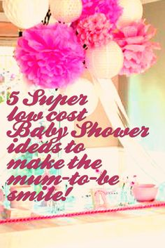 5 Super low cost Baby #Shower ideas to make the mum-to-be smile! Are you the…