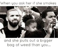When you ask her if she smokes weed & she pulls out a bigger #weed bag than you! Marijuana #Cannabis #Proposition64 #LegalizeIt #PotExam #California #MedicalMarijuana #MarijuanaMovement #Friday #Greenfriday