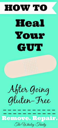 Gluten-Free Feature Friday: How To Heal Your Gut After Going Gluten-Free