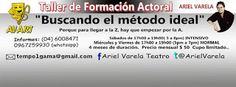OCT 07 Taller de formación actoral de AVART Ariel Varela Teatro. Modo: Intensivo y Normal. Informes: 0967259930 / (04) 6008471 en GUAYAQUIL