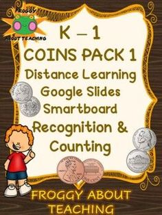 K-1 Coins Pack 1 Google Slides by Froggy About Teaching Resources