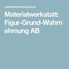 Materialwerkstatt: Figur-Grund-Wahrnehmung AB