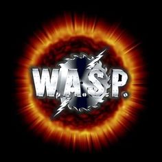W.A.S.P Wasp, Hard Rock, Neon Signs, Movie Posters, Hard Rock Music, Film Posters, Vespa, Billboard