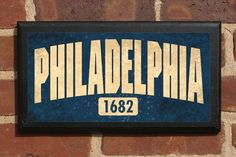 City of Philadelphia, PA Customizable Vintage Style Wall Plaque / Sign