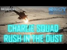 Charlie Squad - Rush In The Dust! Battlefield 3 Gameplay, All Video, Teamwork, Youtubers, Squad, Flats, Guys, Movie Posters, Loafers & Slip Ons