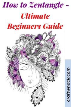 Unfold the secret of making a Zentangle here! Sharing this ultimate beginners guide that can help you start with your Zentangle project. Find it on this pin! #arts #crafts #zentangles
