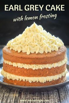 Earl Grey Cake with Lemon Frosting. An exceptional yet simple layered Vegan Cake with subtle Earl Grey fragrance & fluffy, buttery, lemony frosting. It can be made as a 3 layer cake, a 2 layer cake or even 6 muffins. You will find full instructions for all 3! #vegancake #earlgrey #lemoncake #celebrationcake #vegan