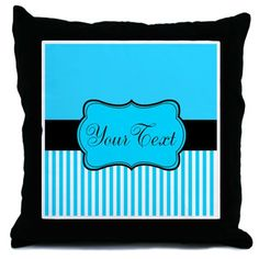 Personalizable Teal White Black Throw Pillow on CafePress.com