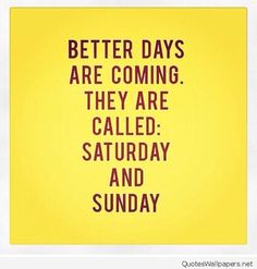 Better days are coming quote image