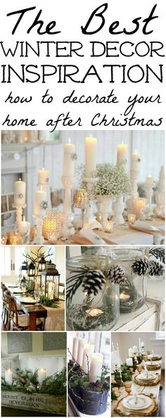The best winter decor inspiration. How to decorate after you take down all of your Christmas decor.