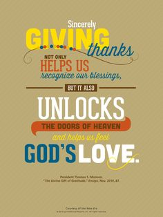 LDS quote. President Thomas S. Monson reminds us to be grateful.