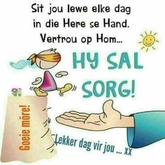 Good Morning Wishes, Day Wishes, Good Morning Quotes, Life Quotes Pictures, Daily Quotes, Christian Messages, Christian Quotes, Lekker Dag, Evening Greetings