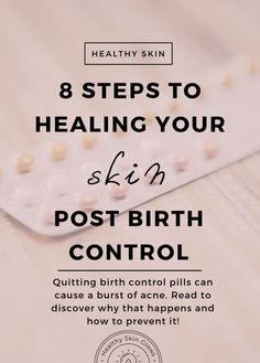 8 Steps To Healing Your Skin Post Birth Control Healing acne post birth control pills<br> Quitting birth control pills can cause an outburst of acne and other skin issues. Read why it happens, and what to do to keep clear skin. Back Acne Treatment, Natural Acne Treatment, Natural Skin Care, Natural Beauty, Acne Treatments, Organic Beauty, Getting Off Birth Control, Stopping Birth Control, Hormonal Acne