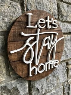 Lets Stay Home Reclaimed Wood Sign / Wood Wall Home Decor DIY Wood Signs Decor Home Lets reclaimed Sign Stay Wall Wood Wood Signs For Home, Diy Wood Signs, Home Signs, Wall Signs, Lets Stay Home, Stay Safe, Reclaimed Wood Signs, Wood Wall Decor, Barn Wood