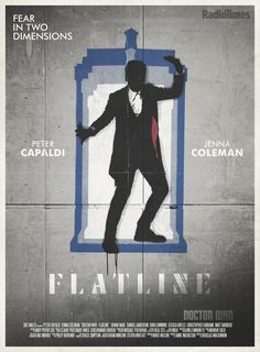 S08E09 - Flatline - I really enjoyed Clara taking control here. This episode was scary! It was slightly cheap for the Doctor to deus ex machina it up at the end there, but a satisfying ending nonetheless. - Radio Times Poster