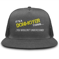 Funny Hat For DONMOYER #gift #ideas #Popular #Everything #Videos #Shop #Animals #pets #Architecture #Art #Cars #motorcycles #Celebrities #DIY #crafts #Design #Education #Entertainment #Food #drink #Gardening #Geek #Hair #beauty #Health #fitness #History #Holidays #events #Home decor #Humor #Illustrations #posters #Kids #parenting #Men #Outdoors #Photography #Products #Quotes #Science #nature #Sports #Tattoos #Technology #Travel #Weddings #Women