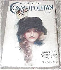 "$70 vintage complete issue of Cosmopolitan magazine for 3/1912. Cover by Harrison Fisher ""Girlie"", Babette"", ""Good Little Indian"", ""The SChool Girl""."