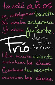 """""""Frío"""" Laurie Halse Anderson (Juvenil/Drama/biografía) Nota:7/10"""