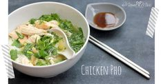 Chicken Pho - I made this and it was delicious.