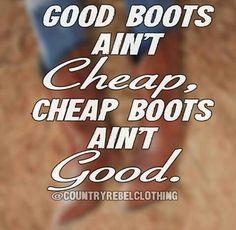 Good boots.