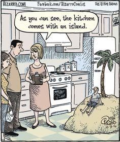 """The kitchen comes with an island...   - """"Bizarro"""" by Dan Piraro;  10/07/16"""