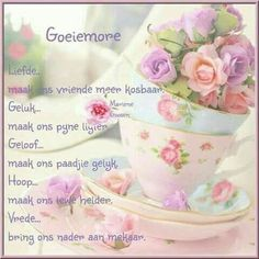 Morning Greetings Quotes, Good Morning Messages, Good Morning Wishes, Day Wishes, Good Morning Images, Good Morning Quotes, Lekker Dag, Happy Birthday Flower, Afrikaanse Quotes