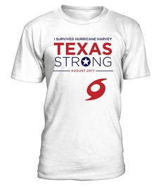 # i Survived Hurricane Harvey Texas Tee .    Great for all Texas, Houston, Hurricane, Harvey, State, USA, US, American Flag, Support, Strong, I Love Texas, We Stand With Texas, Americans, Fellow, Affected, Weather, Wear, Hope, Stay Safe, August, Flood, Flooding, Pray, Prayers, Praying, Rebuild. Corpus Christi, Rockport, Gulf Coast, Galveston, San Antonio, Louisiana, Surrounding Areas, Disaster, Lover, Neighbor, Stay Strong, Natural, 2017, I Survived, Survive, Hoping, Thoughts, Nature, Water…