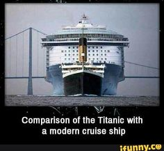 Modern cruise ship compared to the Titanic Rms Queen Mary 2, Rms Titanic, Water Crafts, Best Funny Pictures, Big Ben, Animal Pictures, Modern, Sailing, Funny Memes