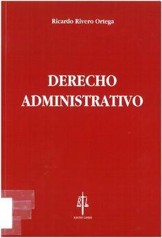 Resultado de imagen de Derecho administrativo / Ricardo Rivero Ortega