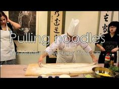 The Art of Hand Pulled Noodles - Noodle making class in Beijing, China; I cannot wait to try this and become a master at it.