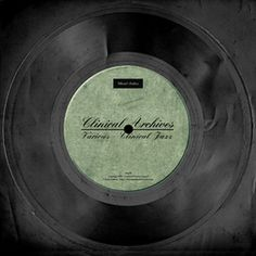 """Free Music Archive: Various Artists [Clinical Archives]-""""VA - Clinical Jazz (excerpt 1)""""  Hey, It's Stereolized !... Don't Worry !...Just Relax ...No Need For A Check Up !  http://about.me/Samissomar"""