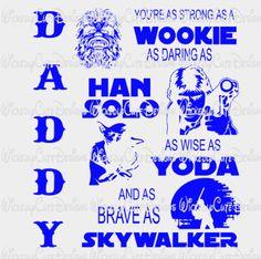 Daddy Star Wars SVG, DXF, EPS, PNG Digital File