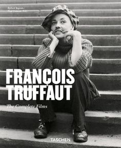 François Truffaut by Taschen The Best Films, Great Movies, The Last Metro, Jules And Jim, Film France, Francois Truffaut, French New Wave, Romantic Films, I Robert